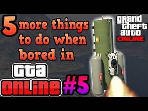 5 Things to do when bored in GTA Online #5