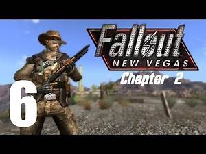 Let's Play Fallout New Vegas (Modded) Chapter 2 : #6