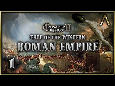 """Crusader Kings 2 - Fall of the Western Roman Empire - Pt.1 """"The Ambitious Roman"""" [WTWSMS Mod]"""