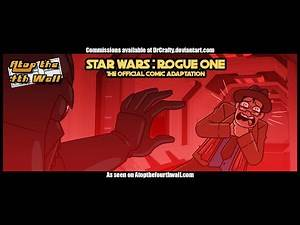 Star Wars: Rogue One Comic Adaptation, Part 2 - Atop the Fourth Wall