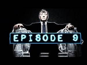 """Netflix """"House of Cards"""" Reviewed: Episode 9"""