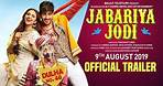 Jabariya Jodi – Official Trailer   Sidharth Malhotra, Parineeti Chopra   9th August 2019