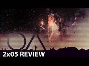 The OA (Netflix) Part II Episode 5 'The Medium & The Engineer' Review/Discussion