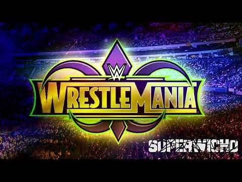 """WWE WrestleMania 34 Official Theme 2018 """"New Orleans"""" - Kid Rock [HD]"""