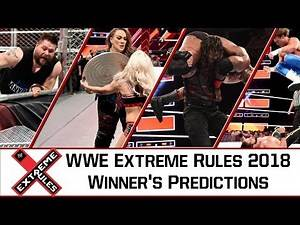 WWE Extreme Rules 15 July 2018 Highlights Match Card Results | Winners Predictions