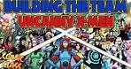 Building the Team: Uncanny X-Men - Comic Class