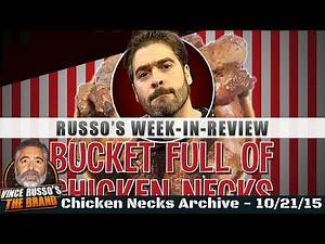 Almost Quitting WWE, Star Wars, Led Zeppelin & More - Vince Russo's Chicken Necks 10-21-15