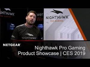 Nighthawk Pro Gaming Product Showcase with Alex Box | NETGEAR at CES 2019