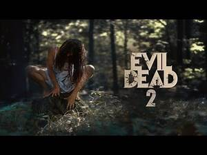 The Evil Dead 2|| Return to Finish || Official Trailer|| Coming Soon