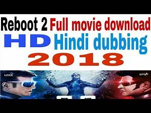 Reboot 2 Full Movie HD Hindi Dubbing 2018 Full