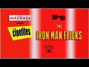 The CineFiles Discuss Marvel's IRON MAN Franchise