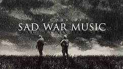 1 Hour of Sad War Music II | Only The Dead Have Seen The End of War