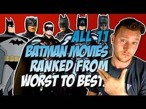 All 11 Batman Movies Ranked From Worst to Best