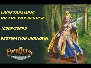 LET'S PLAY EVERQUEST - VOX Server. Bastion of Thunder and Plane of Time 1080p/30
