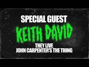 Keith David of They Live & The Thing interview