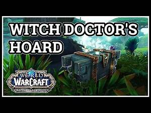 Witch Doctor's Hoard WoW Battle For Azeroth