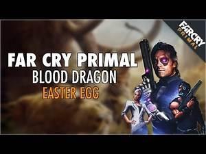 "Far Cry Primal: ""Blood Dragon Easter Egg"" - Location (Far Cry Primal Easter Eggs)"
