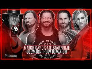 WWE EXTREME RULES 2019 FULL MATCH CARD,DATE, START TIME,LOCATION, HOW TO WATCH