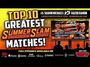 Top 10 Greatest Summerslam Matches (#6 HBK and Razor Ramon Ladder Rematch!)