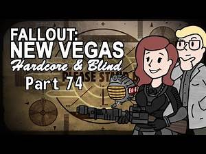 Fallout: New Vegas - Blind - Hardcore | Part 74, Sight Seeing Scientist