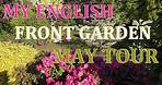 My English Front Garden - May Tour 2020