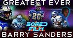 Barry Sanders - Greatest Running Back EVER (Original Documentary)