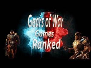 Gears Of War Games Ranked