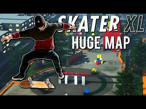 HUGE Map With Amazing Street Spots - Skater XL | One Of The Biggest Maps!