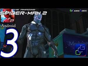 The Amazing Spider-Man 2 Android Walkthrough - Part 3 - Episode 1 Completed Electro Battle