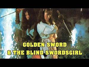 Wu Tang Collection - Golden Sword and the Blind Swordswoman