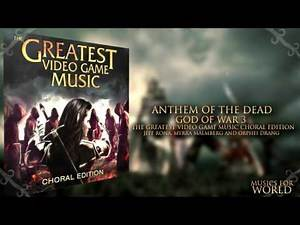Anthem of the Dead- God Of War 3 (The Greatest Video Game Music)