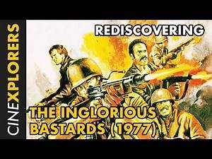 Rediscovering: The Inglorious Bastards (1977)