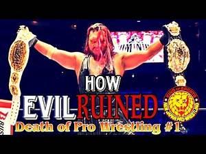 How EVIL Killed New Japan Pro Wrestling (Death of Pro Wrestling Podcast)