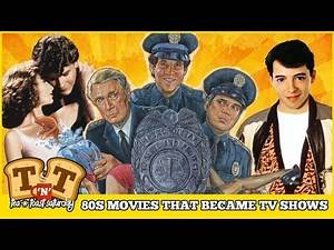 80s Movies You Didn't Know Became TV Shows!