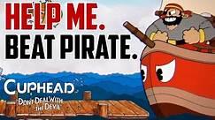 Cuphead : How to Beat Pirate Boss (Captain Brineybeard)