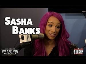 Sasha Banks - Injury, Hell in a Cell, Vince McMahon, etc - Sam Roberts