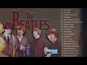 Best The Beatles Songs Collection - The Beatles Greatest Hits Full Album
