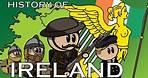 The Animated History of Ireland