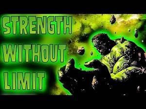 The Immense Strength of the Hulk