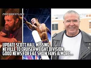 Update On Scott Hall Missing; Neville To Cruiserweight Division; Good News For E&C Show Fans & More