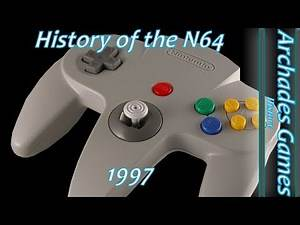 Brief History of the N64 1997
