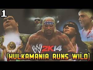 WWE 2k14 [30 Years of WrestleMania] - HULKAMANIA RUNS WILD (Full) Playthrough - Part # 1