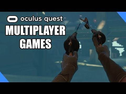 Oculus Quest Best Multiplayer Games - A Complete Multiplayer Game List