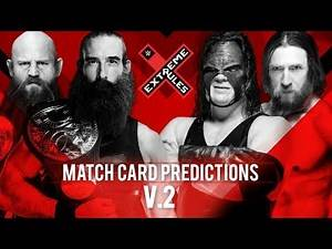 WWE Extreme Rules 2018 Match Card PREDICTIONS V2