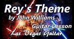 Rey's Theme by John Williams Guitar Lesson
