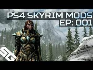 PS4 Skyrim Mods Roundup: Ep 1!