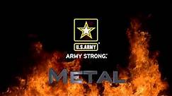 Army Strong METAL!