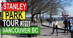 Stanley Park Tour Vancouver BC Canada (2019) | Vancouver BC Travel Guide
