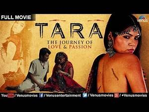 Tara - The Journey of Love & Passion | Hindi Movies Full Movie | Latest Bollywood Full Movies