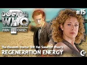 Fan Theories #15 : The Eleventh Doctor Still Has Some Of River's Regeneration Energy